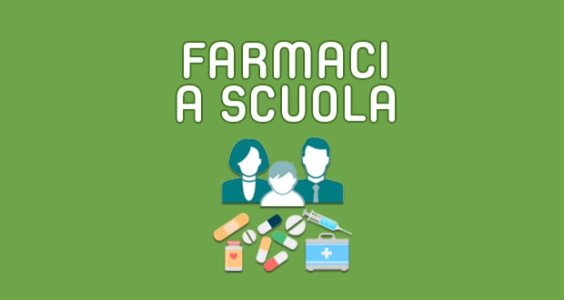 PROTOCOLLO SOMMINISTRAZIONE FARMACI A SCUOLA